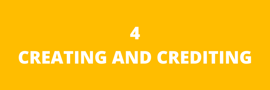 Module 4- Creating and Crediting