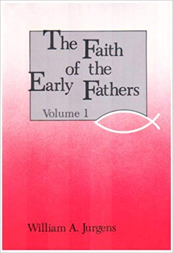 Faith of the Early Fathers cover art