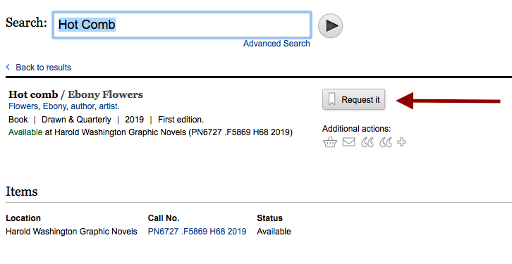 Screen capture of online catalog record for Hot Comb with red arrow pointing to the Request It button.