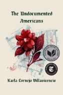 Cover of The Undocumented Americans