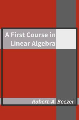 First Course in Linear Algebra  [cover image]