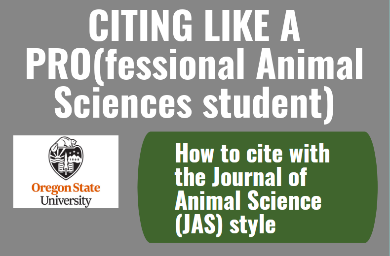 "Text box reads ""Citing link a Professional Animal Sciences Student. How to cite with the Journal of Animal Science (JAS) Style"""