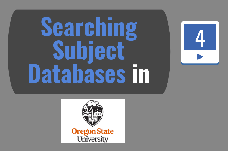 "Text box reading ""Searching Subject Databases in Oregon State University"""