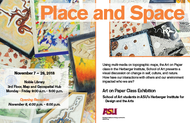 Place and Space Creative Cartography Exhibit, 2018