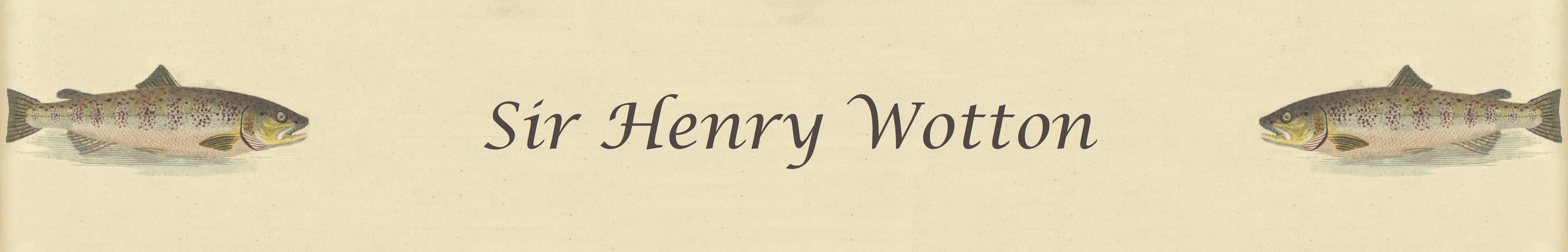 Sir Henry Wotton Banner