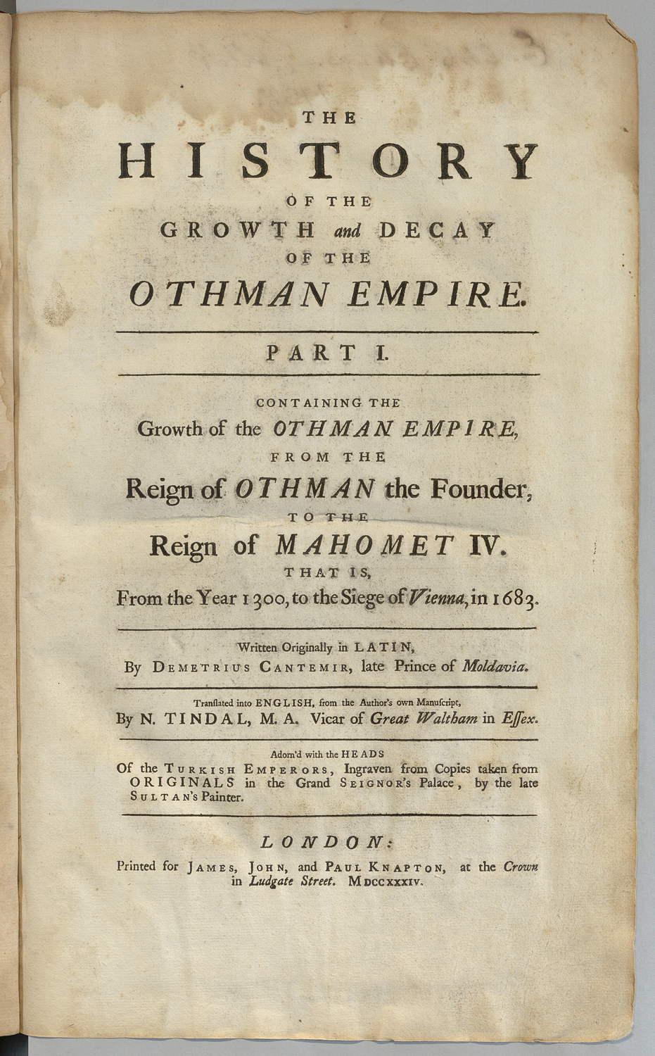 The History of Growth and Decay of the Othman Empire