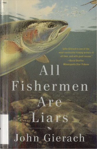 Front cover of All Fishermen Are Liars