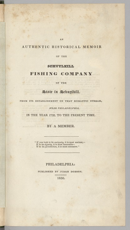 Title page of Schuylkill Fishing Company Historical Memoir