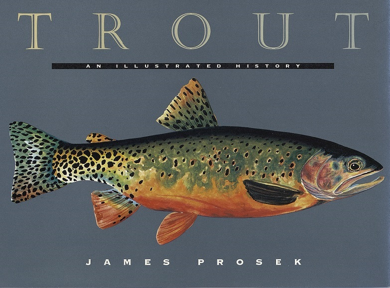 """Trout"" by James Prosek dust jacket"