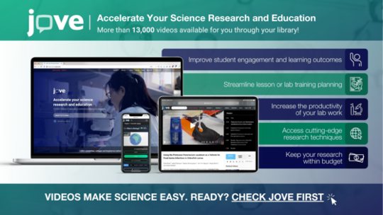 Accelerate your science research & education with JoVE
