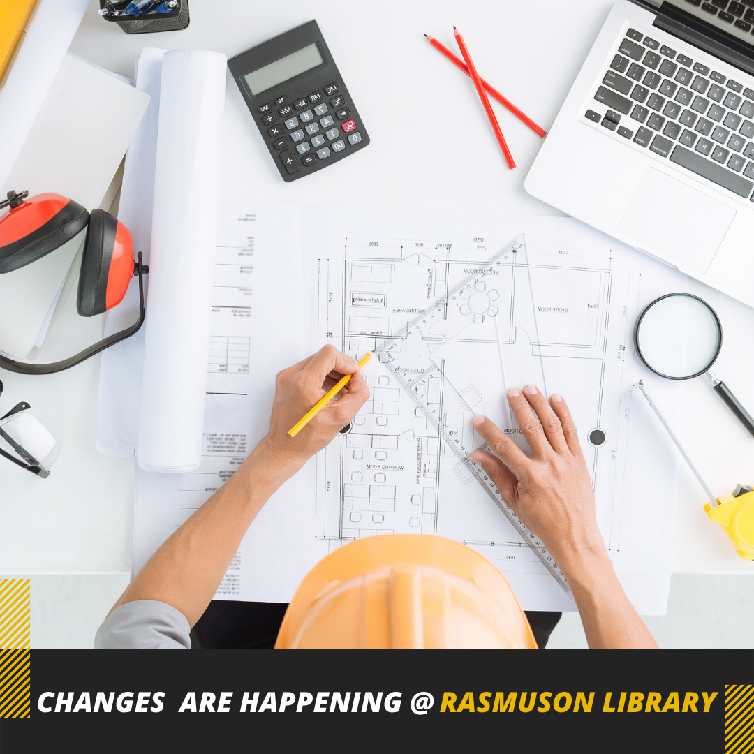 Changes are happening @ Rasmuson Library
