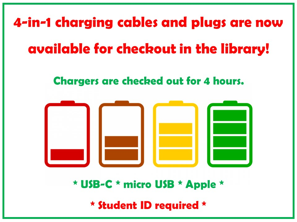 Text image: Phone chargers available for checkout in the library