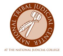 National Tribal Judicial Center at the National Judicial College