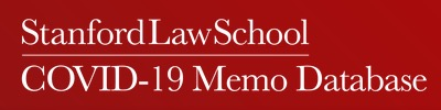 Stanford Law School COVID-19 Memo Database banner