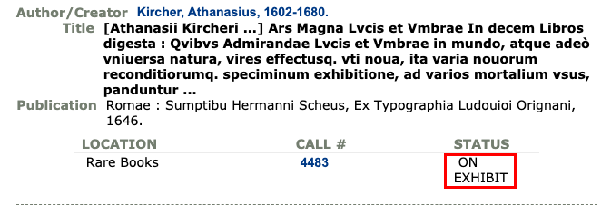 "Library catalog record showing ""On Exhibit"" status for a rare book."