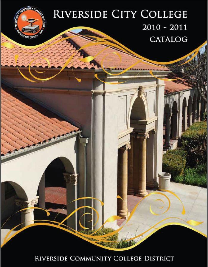 2010-2011 Riverside City College Catalog