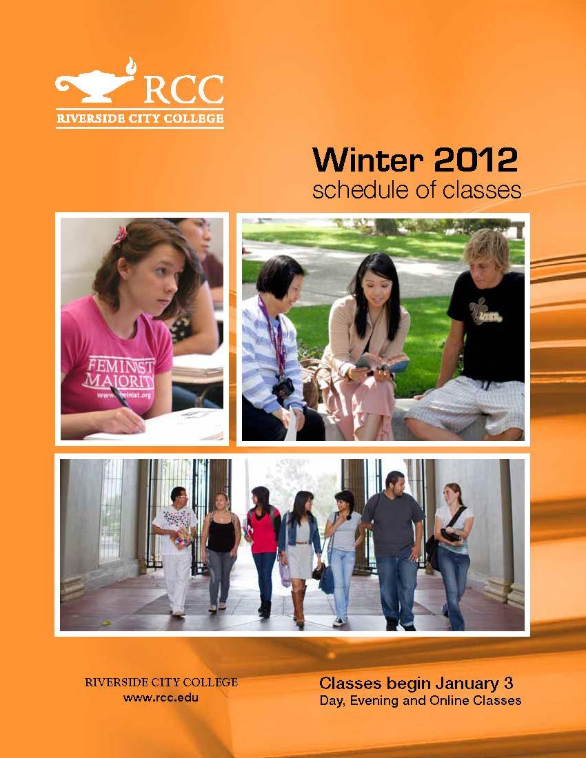 Riverside Community College District Schedule of Classes Winter 2012