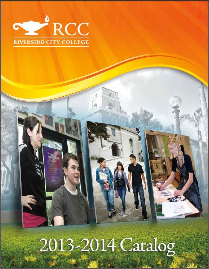 2013-2014 Riverside City College Catalog