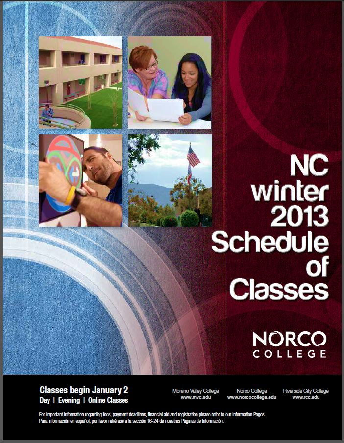Riverside Community College District Schedule of Classes, Norco, Winter 2013