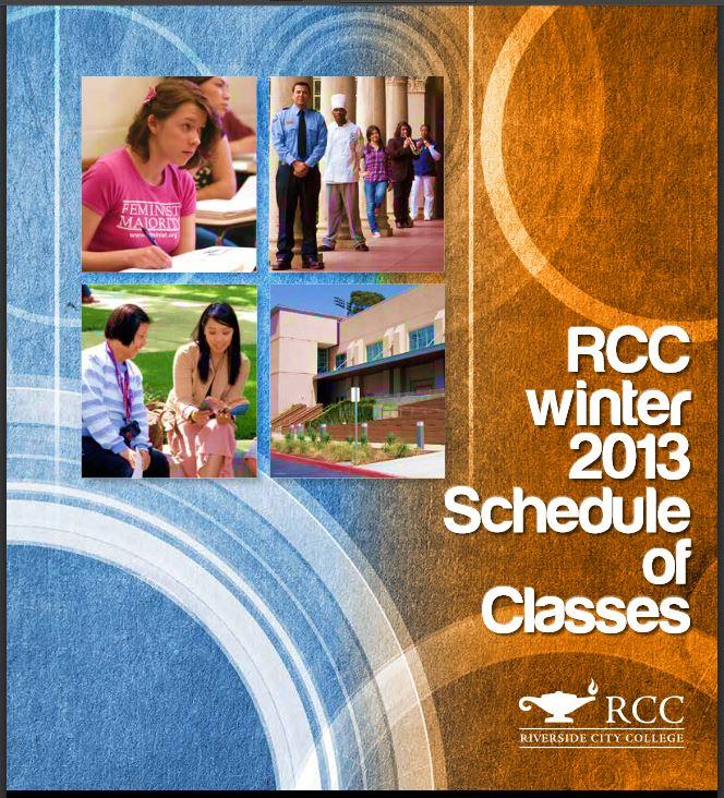 Riverside Community College District Schedule of Classes, RCC, Winter 2013