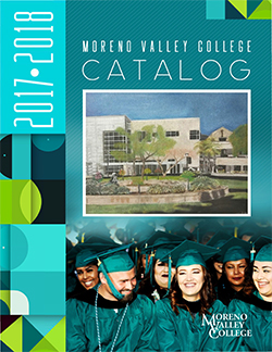Moreno Valley College Catalog 2017-2018
