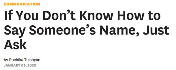 Headline: If you don't know how to say someone's name, just ask