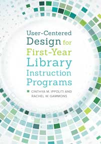 Book cover image: User-Centered Design for First-Year Library Instruction Programs