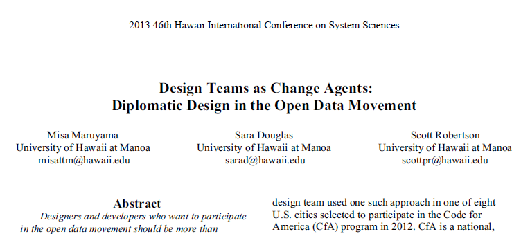 2013 46th Hawaii International Conference on System Sciences; Design teams as change agents