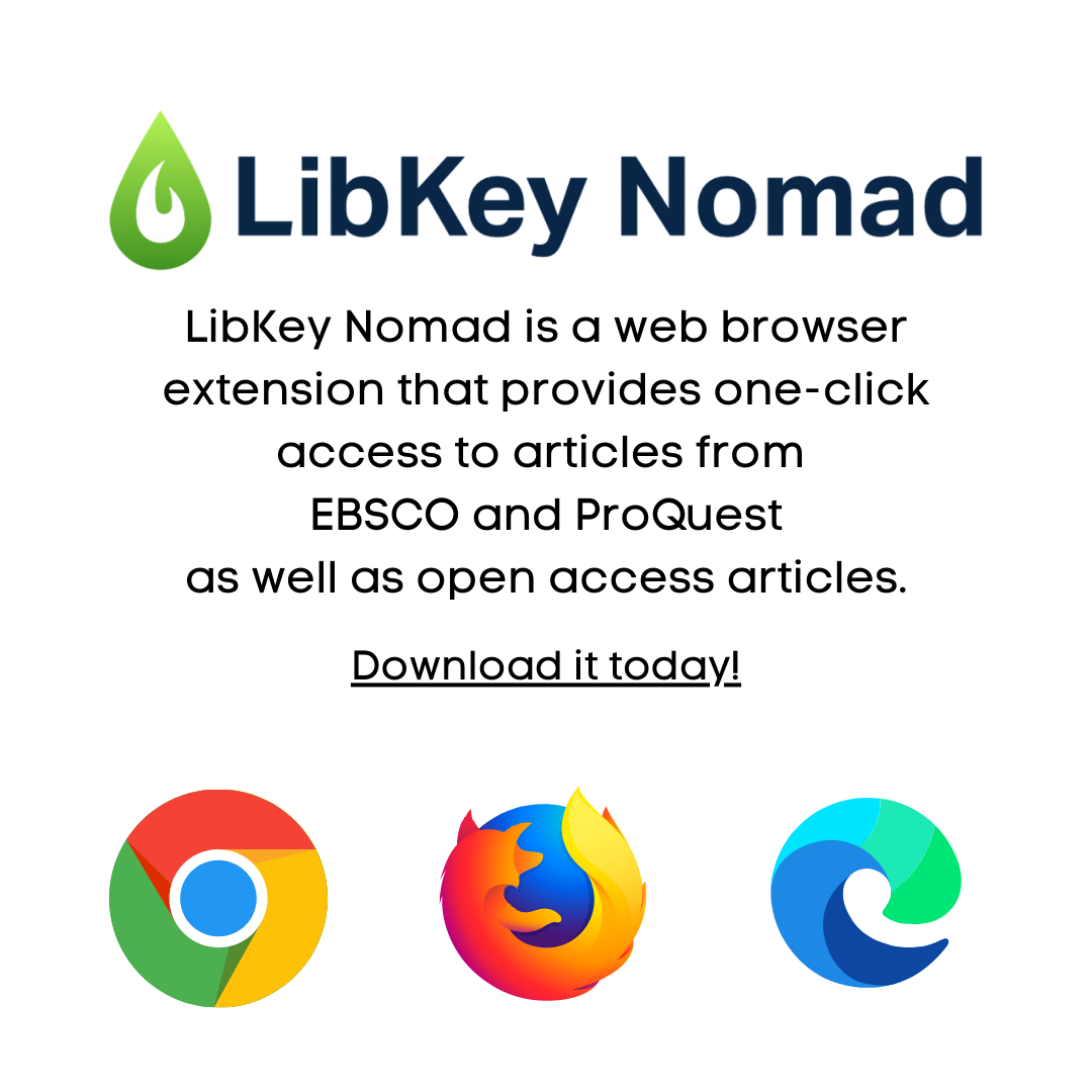 LibKey Nomad is a web browser extension that provides one-click access to articles from  EBSCO and ProQuest as well as open access articles.  Download it today!