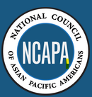 The National Council of Asian Pacific Americans (NCAPA)