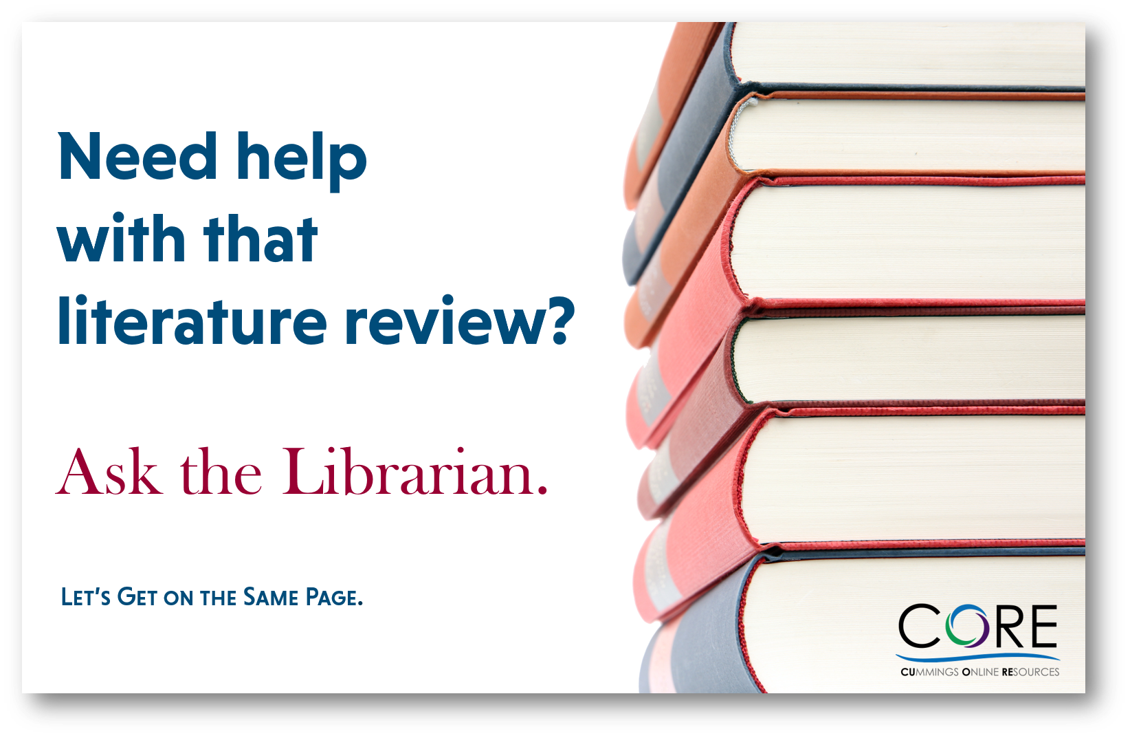 Need help with that literature review?  Ask the Librarian.