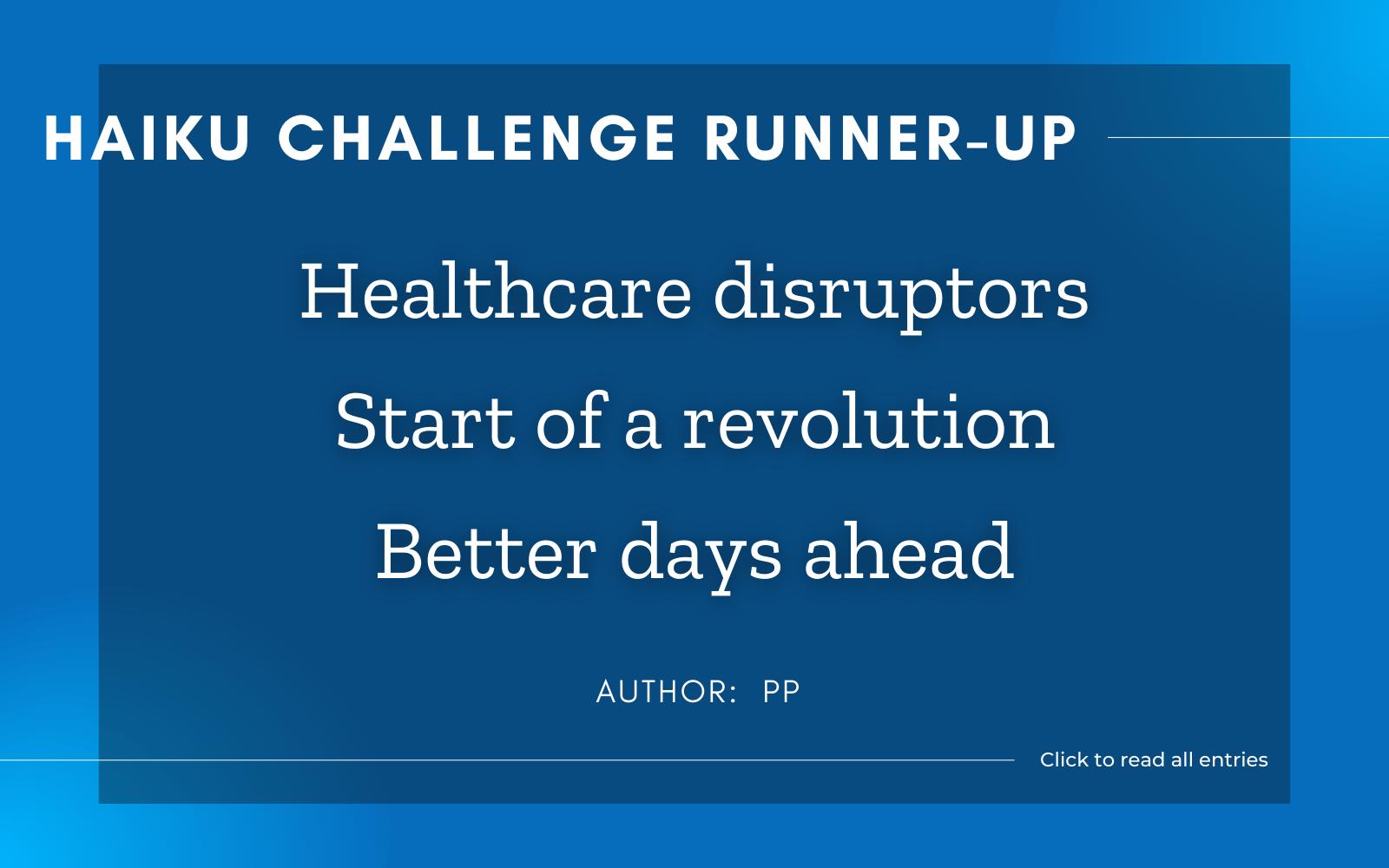 Healthcare disruptors Start of a revolution Better days ahead