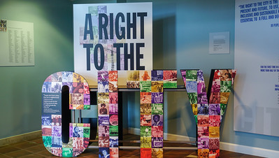 photograph of a museum exhibit titled A Right to the City.