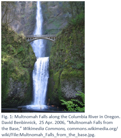 "Multnomah Falls with the caption Fig. 1: Multnomah Falls along the Columbia River in Oregon.  David Benbinnick,  25 Apr. 2006, ""Multnomah Falls from the Base,"" Wikimedia Commons, commons.wikimedia.org/ wiki/File:Multnomah_Falls_from_the_base.jpg."