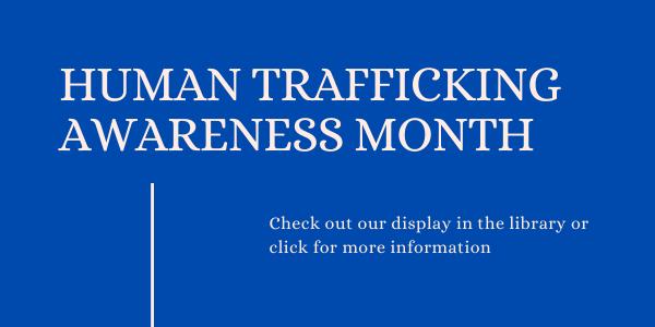 Human Trafficking Awareness Month
