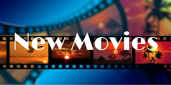 New Movies available in the Library