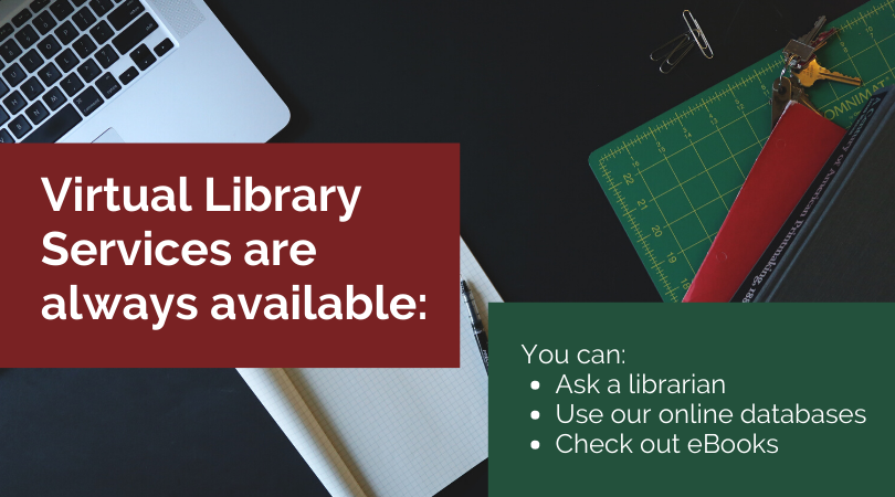 Virtual Library Services are always available!