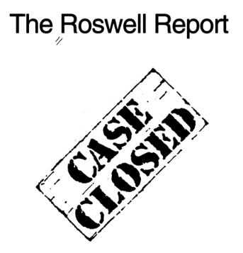 The Roswell Report Case Closed