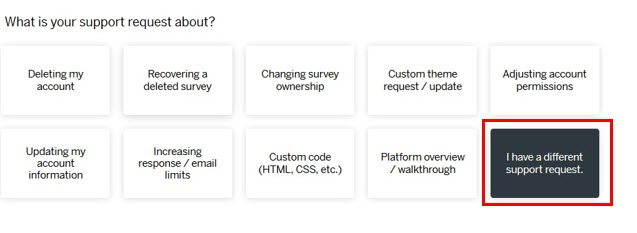 Many options showm, but this highlights I have a different support request.