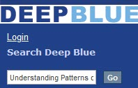 Search Box labeled DEEP BLUE with the words Seach Deep Blue and the first words of the title Understanding Patterns visible in the search box.