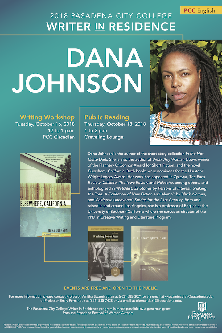 Flyer for Dana Johnson Writer in Residence with author photograph, biography and dates of appearances on campus. All information on this flyer is reproduced in text on this guide.