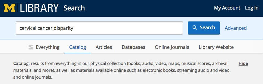 "Image of the U-M Library catalog search box displaying the terms ""cervical,"" ""cancer,"" and ""disparity."""