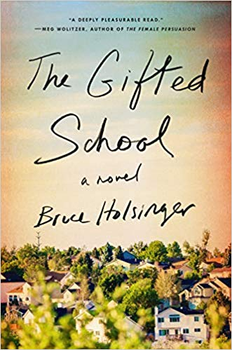 The Gifted School by Bruce Holsinger