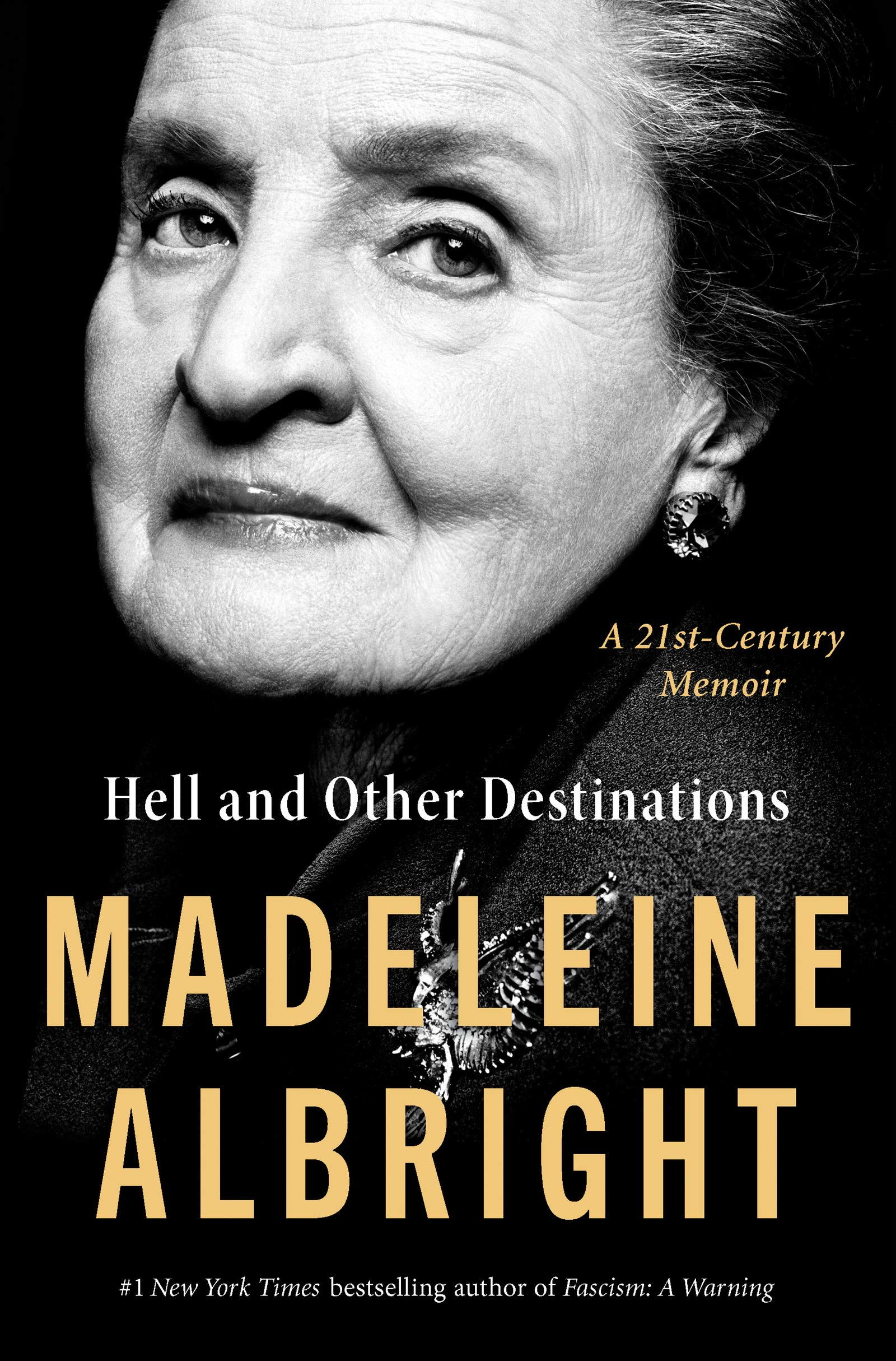 Hell and Other Destinations by Madeleine Albright