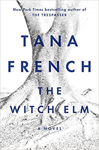 The Witch Elm by Tana French.