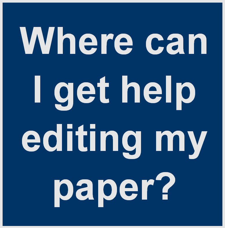 Where can I get help editing my paper?