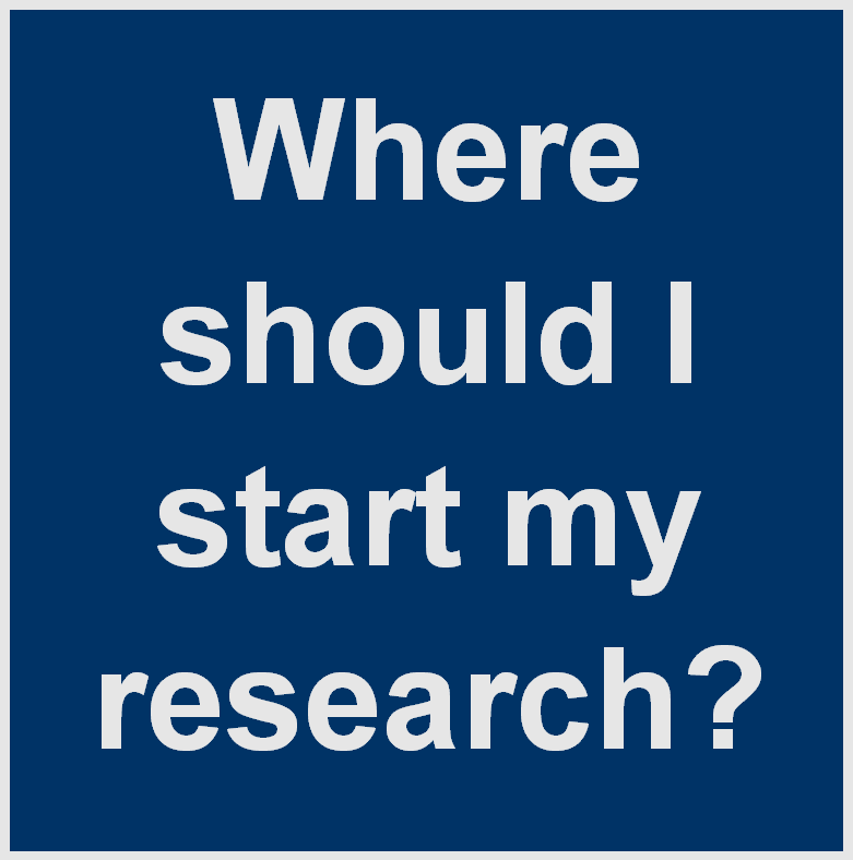 Where should I start my research?