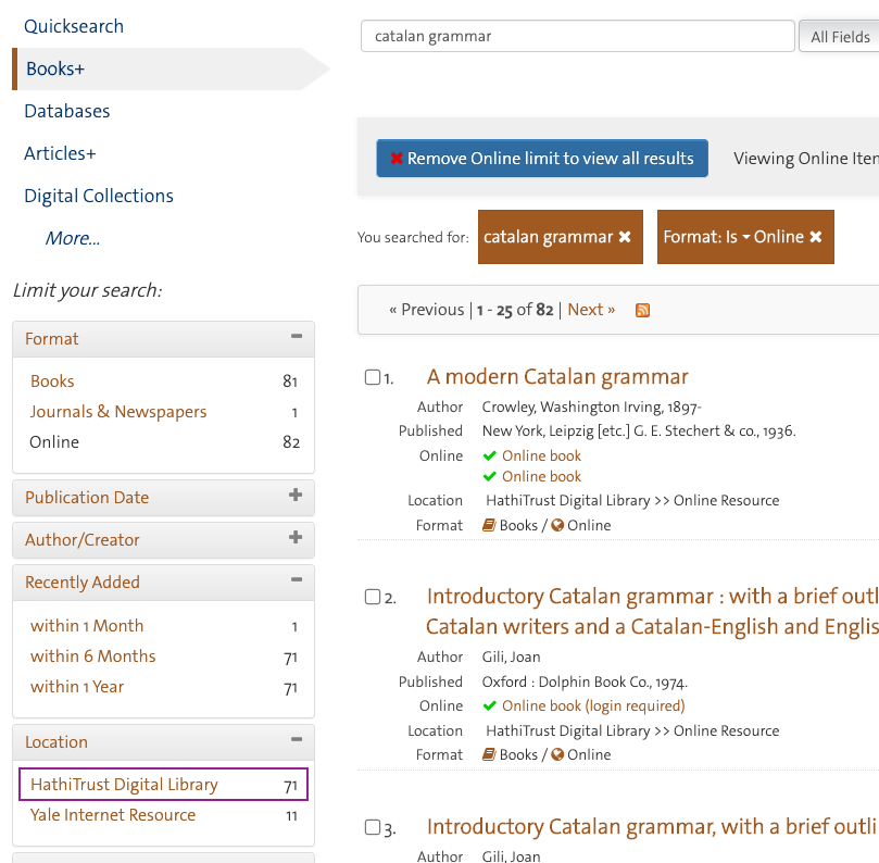In QuickSearch Books+, we can select the HathiTrust Digital Library location code in the Location filter.