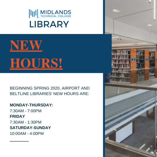 New Hours! Beginning Spring 2020, Airport and Beltline Libraries' New Hours are: M - Th 7:30AM - 7:00PM, Friday 7:30AM - 1:30PM, Sat & Sun 10:00AM - 4:00PM