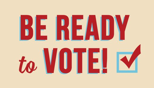 Graphic: Be Ready Vote!